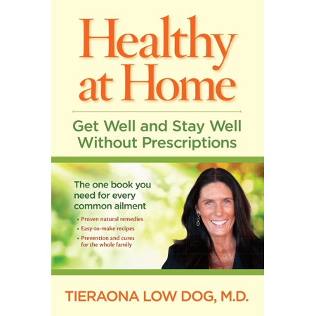 Healthy at Home : Get Well and Stay Well Without (Institute Of Medicine Best Care At Lower Cost)
