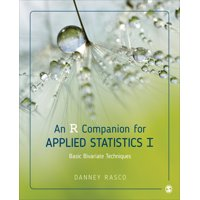 An R Companion for Applied Statistics I : Basic Bivariate Techniques (Paperback)