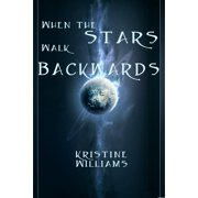 When The Stars Walk Backwards - eBook
