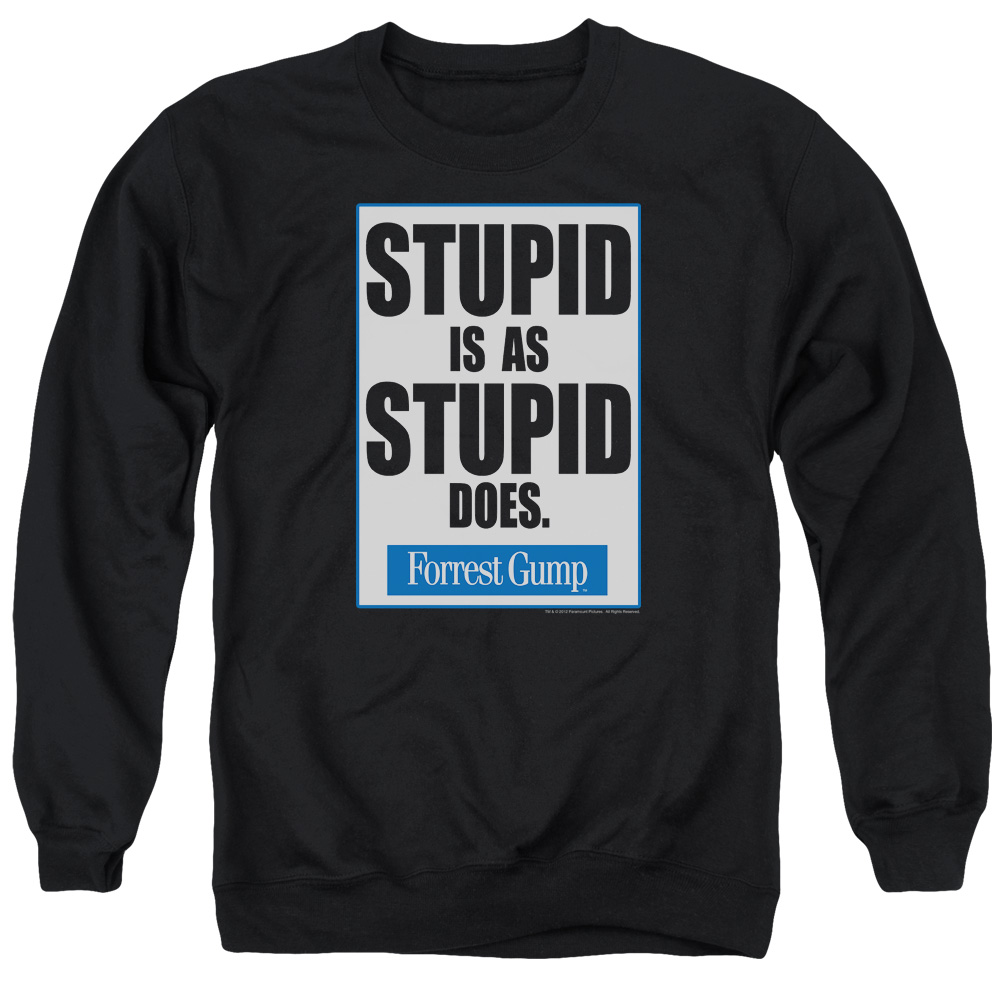 Forrest Gump Stupid Is Mens Crewneck Sweatshirt