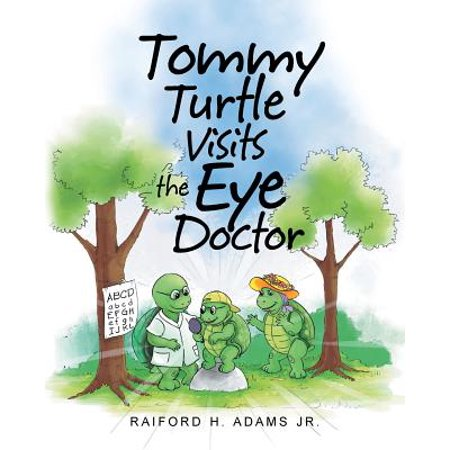 Tommy Turtle Visits the Eye (Eye Turtle)