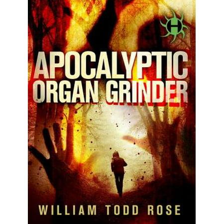 Apocalyptic Organ Grinder - eBook
