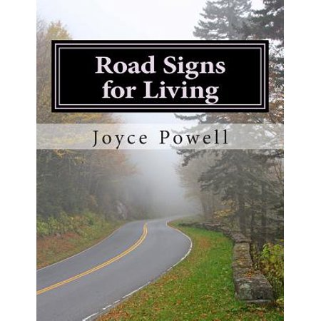 Road Signs for Living : In an Ever-Changing World with a Never-Changing God