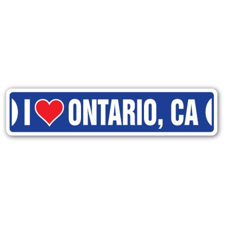 I LOVE ONTARIO, CALIFORNIA Street Sign ca city state us wall road décor gift
