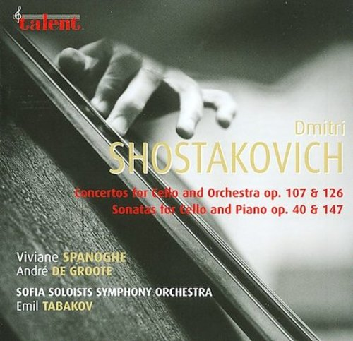SHOSTAKOVICH: CELLO CONCERTOS; CELLO SONATAS by