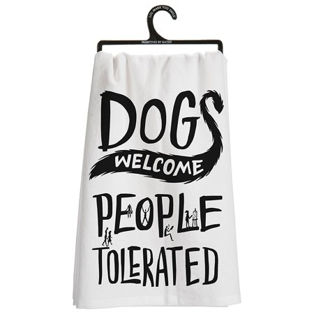 Primtives By Kathy Dish Towel Dogs Welcome, People Tolerated, 28