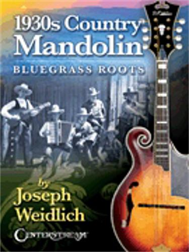 Hal Leonard 1930s Country Mandolin: Bluegrass Roots by