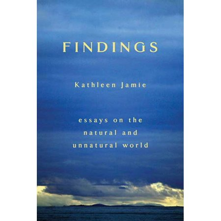 Essie Natural - Findings : Essays on the Natural and Unnatural World