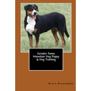Greater Swiss Mountain Dog Puppy & Dog Training