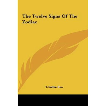 The Twelve Signs Of The Zodiac The Twelve Signs Of The Zodiac