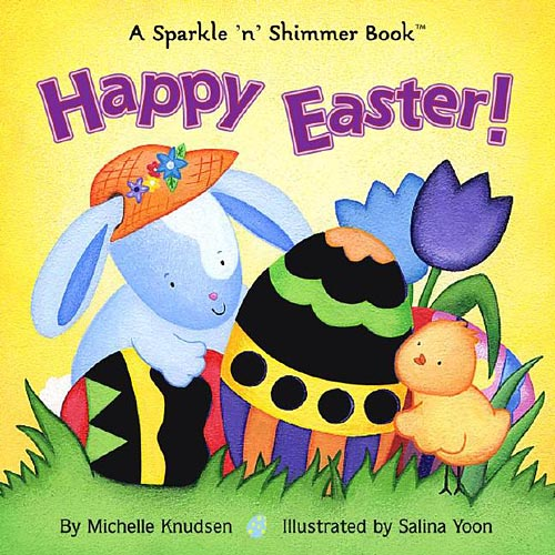 Happy Easter: A Sparkle 'n' Shimmer Book