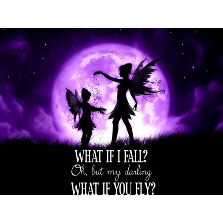 Fairy Sisters What If I Fall What If You Fly Girl's Room Motivational Print Wall Art By Julie