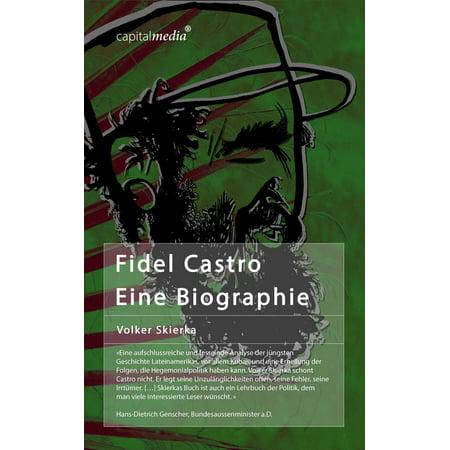 Fidel Castro: Eine Biographie - eBook (Fidel Castro Outfit)