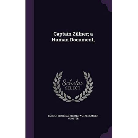 Captain Zillner; A Human