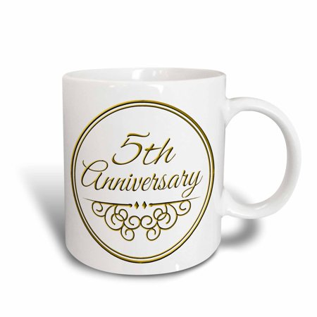 3dRose 5th Anniversary gift - gold text for celebrating wedding anniversaries 5 fifth five years together, Ceramic Mug, 11-ounce