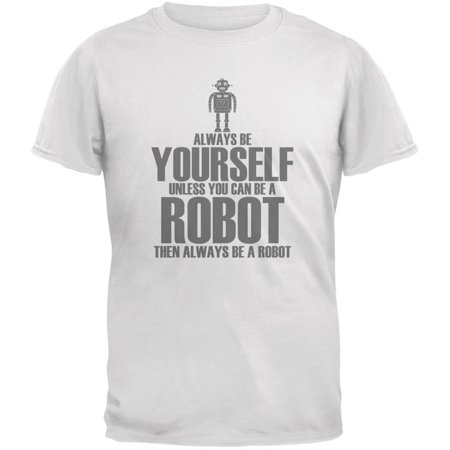 Halloween Always Be Yourself Robot White Youth T-Shirt](Halloween Your Name)