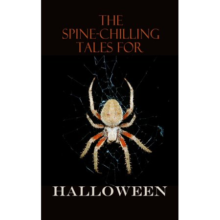 Robert J Walsh Halloween (The Spine-Chilling Tales for Halloween -)