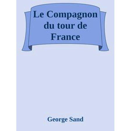 Le Compagnon du tour de France - eBook (Tour De France Coffee Table Book)