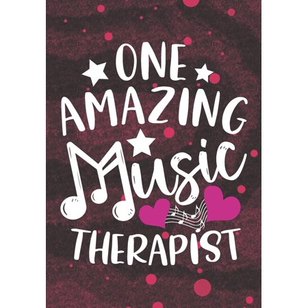 one amazing Music Therapist: Blank Lined Journal Notebook for Music Therapist, Physical health Music Therapy Professionals, and Future Pediatric Music Teacher Practitioner Student Graduation Gift
