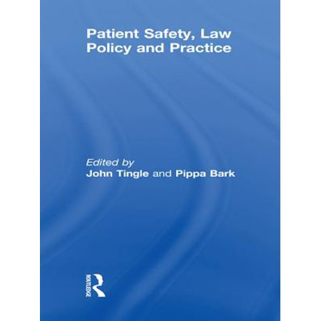 Patient Safety, Law Policy and Practice - eBook