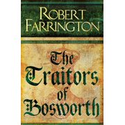 The Traitors of Bosworth - eBook