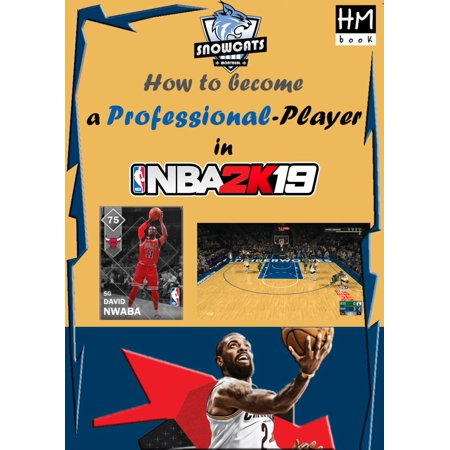 How to become a professional player in NBA 2K19 -
