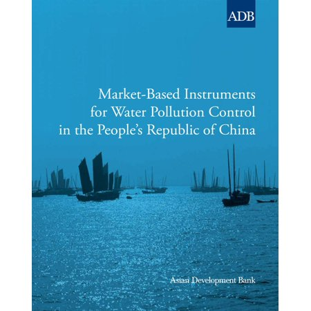Market-Based Instruments for Water Pollution Control in the People's Republic of China - eBook