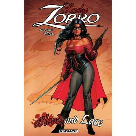 Lady Zorro: Blood And Lace - - Lady Zoro