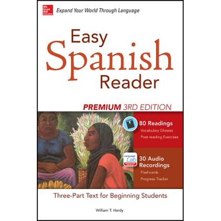 Student Audio - Easy Spanish Reader Premium, Third Edition : A Three-Part Reader for Beginning Students + 160 Minutes of Streaming Audio