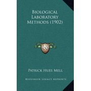 Biological Laboratory Methods (1902)