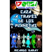 Serie Pequenos Guardianes - Caza a traves de los planetas - eBook