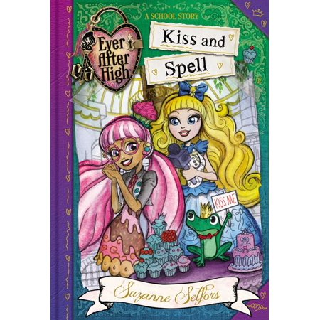 Ever After High:  Kiss and Spell](Spells For Halloween)