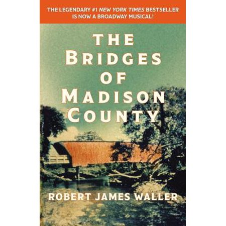 The Bridges of Madison County (Planning A Trip To Bridges Of Madison County)