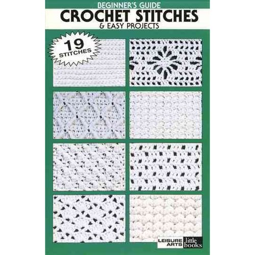 Beginner's Guide Crochet Stitches & Easy Project