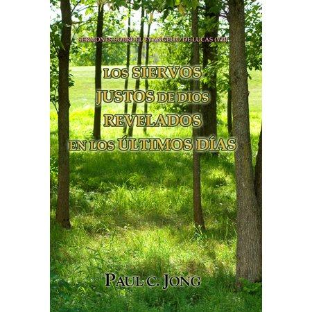 Sermones sobre el evangelio de lucas (VII) - Los siervos justos de dios revelados en los últimos días -