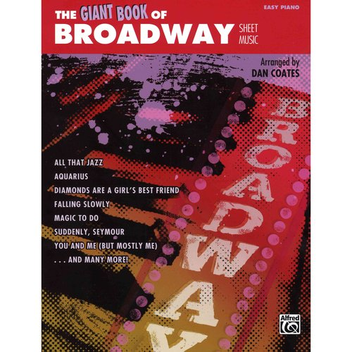 The Giant Book of Broadway Sheet Music: Easy Piano