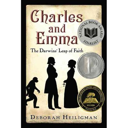 Charles and Emma: The Darwins' Leap of Faith by