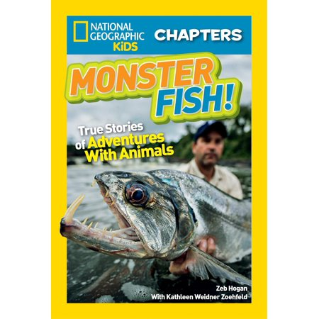 National Geographic Kids Chapters: Monster Fish! : True Stories of Adventures With Animals](Adventure Books For Kids)