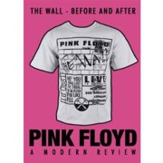 Pink Floyd: The Wall Before And After by