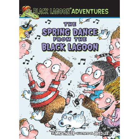 Black Lagoon Adventures: The Spring Dance from the Black Lagoon (Hardcover) (Spring Dance Decorations)
