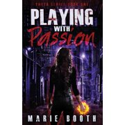 Playing with Passion : Theta Series Book 1
