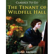 The Tenant of Wildfell Hall (Annotated) (Paperback)
