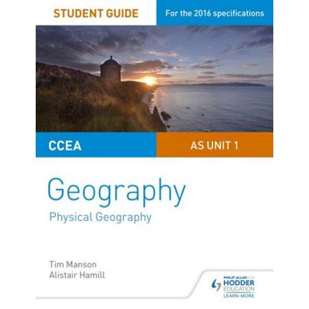 CCEA AS Unit 1 Geography Student Guide 1: Physical Geography - eBook