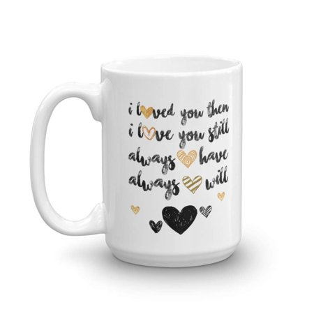 I Love You Sweet Romantic Valentine's Day, Marriage Anniversary, Engagement Or Wedding Day Coffee & Tea Gift Mug For Boyfriend, Girlfriend, Fiance, Fiancee, Husband, Wife, Bride, Groom & BFF