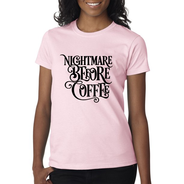New Way 1134 - Women's T-Shirt Nightmare Before Coffee Christmas Parody Small Light Pink