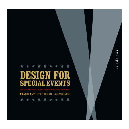 Design for Special Events: 500 of the Best Logos, Invitations, and Graphics, Top,