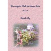 Die magische Welt der kleinen Lotte - eBook