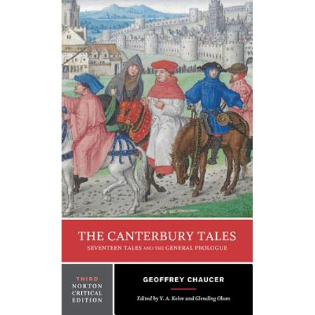 The Canterbury Tales : Seventeen Tales and the General