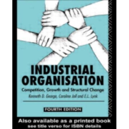 Industrial Organization  Competition  Growth And Structural Change