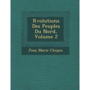 R Volutions Des Peuples Du Nord, Volume 2